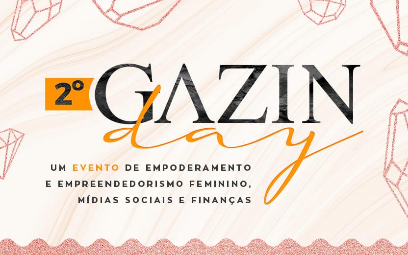 Gazin Day: um dia de empreendedorismo